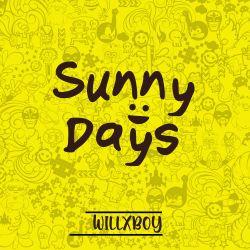 WillX BOY - Sunny Days