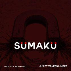 JUX - Sumaku (ft. Vanessa Mdee)