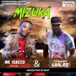 Mizuka Ft. MK Isacco