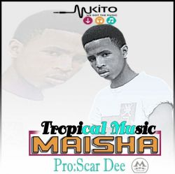 Tropical Music - Maisha