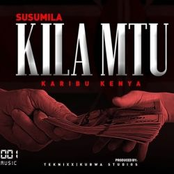 Susumila - Kila Mtu