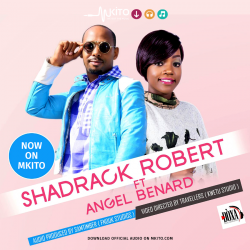 Shadrack Robert - MUNGU NILINDE Ft. Angel Benard