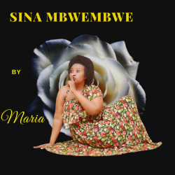 Maria - Sina Mbwembwe