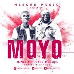 MOYO - Jonel Ft. Peter Msechu