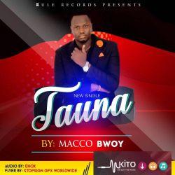Tauna - Macco Bwoy