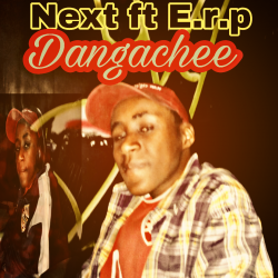 Next ft E.r.p Dangachee